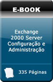 Exchange 2000 Server - Configura��o e Administra��o