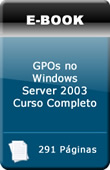 GPOs no Windows Server 2003 - Curso Completo